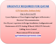 CCTV Engineer Required for Qatar (Indians Only)